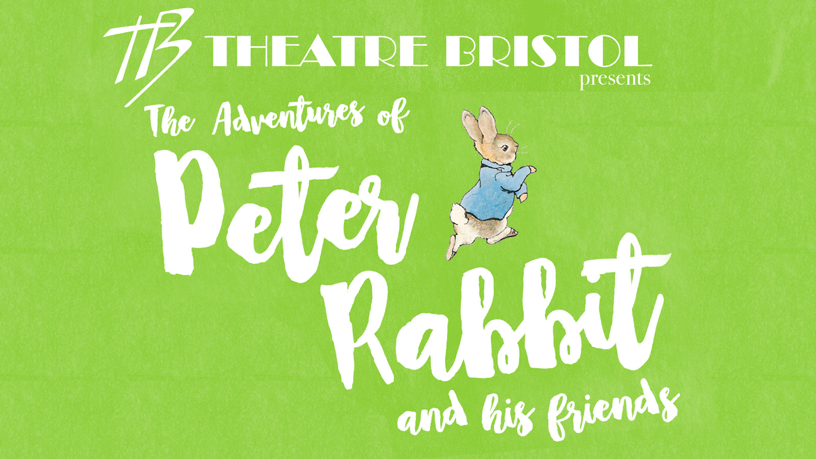 Theatre Bristol Peter Rabbit